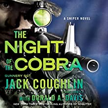 Night of the Cobra: A Sniper Novel (       UNABRIDGED) by Jack Coughlin, Donald A. Davis Narrated by Luke Daniels