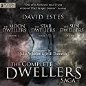The Dwellers Saga Omnibus: Books 1-3 (       UNABRIDGED) by David Estes Narrated by Julia Whelan, Will Damron