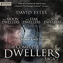 The Dwellers Saga Omnibus: Books 1-3 (       UNABRIDGED) by David Estes Narrated by Julia Whelan, Will Damron