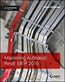 img - for Mastering Autodesk Revit MEP 2016: Autodesk Official Press book / textbook / text book