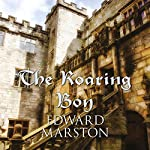 The Roaring Boy   Edward Marston