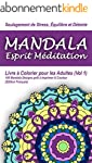 Mandala Esprit M�ditation - Livre � C...