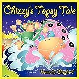 Chizzy's Topsy Tale (Littlest Angels) ~ Donna J. Shepherd