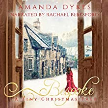 Bespoke: A Tiny Christmas Tale: Espoir Archives, Book 1 (       UNABRIDGED) by Amanda Dykes Narrated by Rachael Beresford