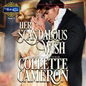 Her Scandalous Wish: A Waltz with a Rogue Novella, Book 3 | Collette Cameron