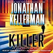 Killer: An Alex Delaware Novel, Book 29 | [Jonathan Kellerman]
