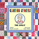 Grandma Stories:: The Quilt