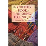 The Knitter's Book of Finishing Techniques ~ Nancie Wiseman
