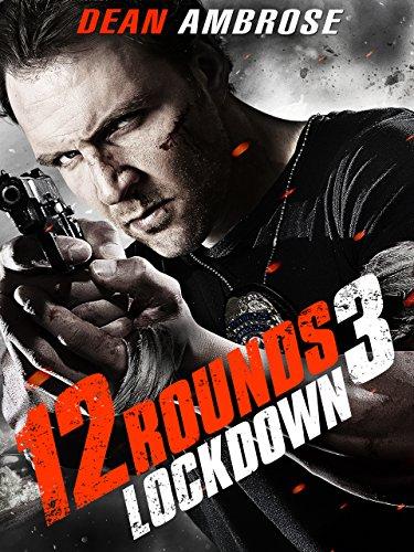 12-Rounds-3-Lockdown-OmU