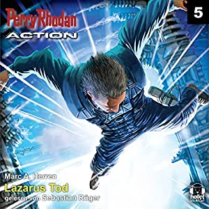 Lazarus Tod (Perry Rhodan Action 5) Hörbuch
