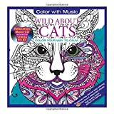 img - for Wild About Cats Adult Coloring Book With Relaxation Music CD Included: Color With Music book / textbook / text book