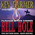 Hell Hole: The Nations, Book 3 (       UNABRIDGED) by Ken Farmer Narrated by Ken Farmer