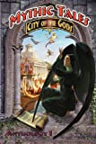 img - for Mythic Tales: City of the Gods Vol1 (Volume 1) book / textbook / text book