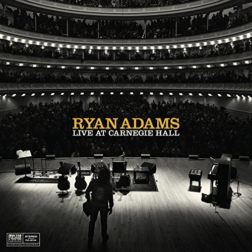 Ryan Adams - Live At Carnegie Hall - Zortam Music