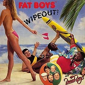 Fat Boys [Explicit]