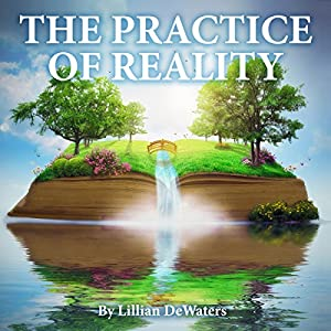 The Practice of Reality Audiobook
