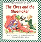 The Elves and the Shoemaker (Once Upon a Time) (006052765X) by Brothers Grimm
