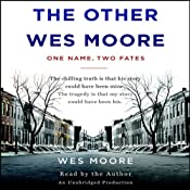 The Other Wes Moore: One Name, Two Fates | [Wes Moore, Tavis Smiley (afterword)]