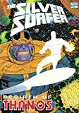 Silver Surfer: Rebirth of Thanos (0871359685) by Jim Starlin