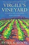 Virgile's Vineyard: A Year in the Lan...