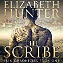 The Scribe (       UNABRIDGED) by Elizabeth Hunter Narrated by Zachary Webber