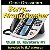...Sorry, Wrong Number: Suzie B. Mystery, Book 1 | Gene Grossman