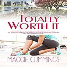 Totally Worth It: Bay West Social Audiobook by Maggie Cummings Narrated by AJ Ferraro