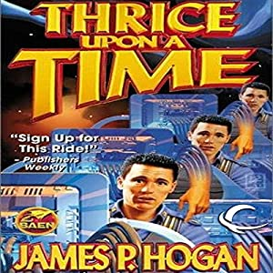 Thrice Upon a Time | [James P. Hogan]