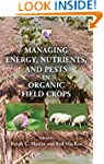 Managing Energy, Nutrients, and Pests...