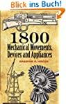 1800 Mechanical Movements: Devices an...