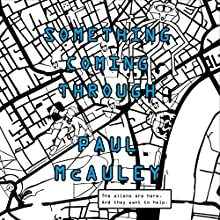 Something Coming Through Audiobook by Paul McAuley Narrated by Rosie Jones