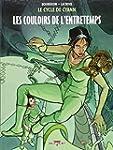 CYCLE DE CYANN T.05 : LES COULOIRS DE...