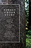 img - for Forest Under Story: Creative Inquiry in an Old-Growth Forest (Ruth Kirk Book Fund) book / textbook / text book