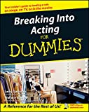 img - for Breaking Into Acting For Dummies<sup> </sup> book / textbook / text book