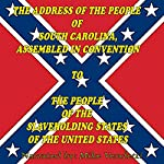 The Address of the People of South Carolina to the People of the Slaveholding States of The United States Sample | Robert Barnwell Rhett