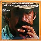Time In A Bottle: Jim Croce's Greatest Love Songs