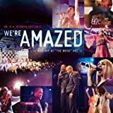 """We're Amazed (Live Worship At """"The Word""""), Vol. 2"""