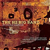 It Could Happen by The H2 Big Band (2015)
