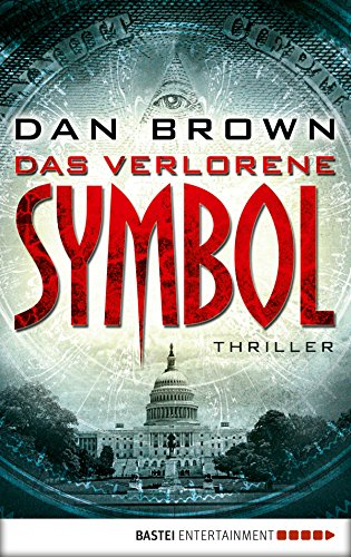 Das verlorene Symbol: Thriller (Robert Langdon) (German Edition), by Dan Brown