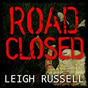 Road Closed: Geraldine Steel Series, Book 2 | Leigh Russell