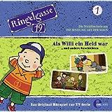 """Ringelgasse 19, Folge 1 """"Als Willi ein Held war"""" (Das Original-Hörspiel zur TV-Serie)"""