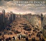 La Fiesta De Pascua En Piazza Navona