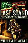 Last Stand: Surviving America's Colla...