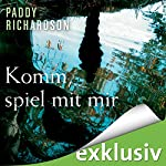 Komm, spiel mit mir   Paddy Richardson