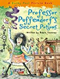 Robin Tzannes Professor Puffendorf's Secret Potions