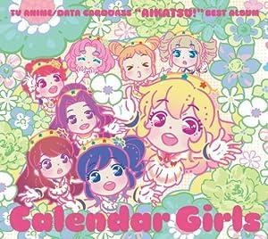 TVアニメ/データカードダス『アイカツ!』ベストアルバム 「Calendar Girls」