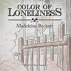 Color of Loneliness Audiobook