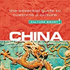 China - Culture Smart!: The Essential Guide to Customs & Culture Hörbuch von Kathy Flower Gesprochen von: Peter Noble