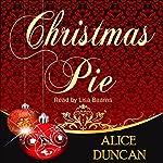 Christmas Pie | Alice Duncan