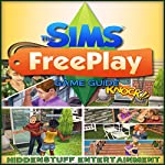 The Sims FreePlay Game Guide |  Hiddenstuff Entertainment